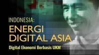 Menjadi Energi Digital Asia, Ini Kebijakan yang Disiapkan Pemerintah