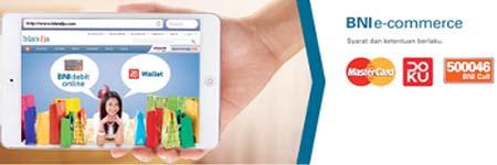 BNI Garap Solusi Pembayaran e-commerce