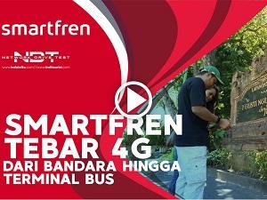 Smartfren tebar 4G dari bandara hingga Terminal bus